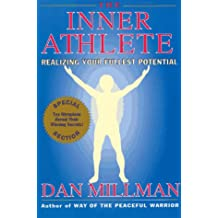 The Inner Athlete: Realizing Your Fullest Potential