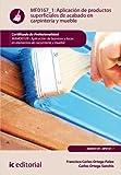 Aplicación de productos superficiales de acabado en carpintería y mueble. MAMD0109 (Spanish Edition)