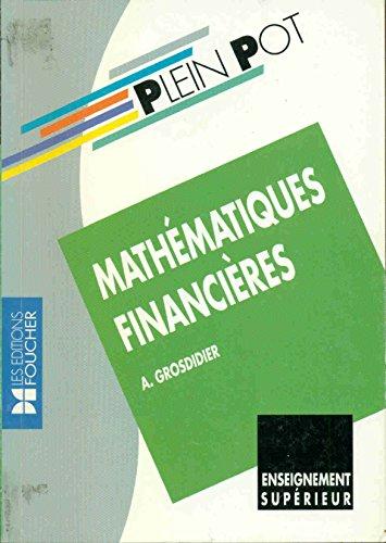 Mathématiques financières : BTS comptabilité et gestion, BTS informatique et gestion, IUT...