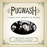 A Rose In A Garden Of Weeds: A Preamble Through The History Of Pugwash...