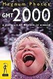 GMT 2000: A Portrait of Britain at the Millennium