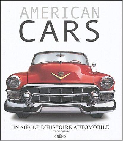American Cars : Un siècle d'histoire automobile