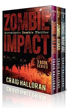 Zombie Impact: Boxed Set #1 (3 Book Bundle) by [Halloran, Craig]