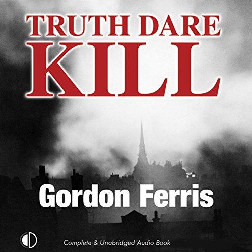 Truth Dare Kill: A Creme De La Crime Period Piece