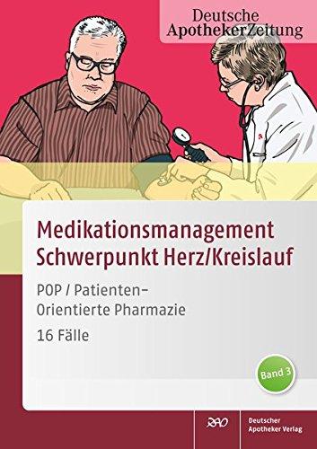 POP PatientenOrientierte Pharmazie: Klinisches Medikationsmanagement - 16 Fälle Band 3