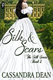 Silk and Scars (The Silk Series Book 3) (English Edition)
