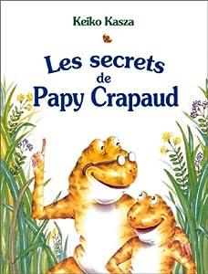 """Afficher """"Les secrets de Papy Crapaud"""""""