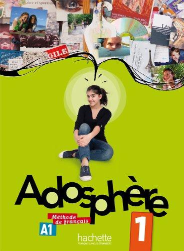 Adosphere. Livre de l'élève. Per la Scuola media. Con CD Audio: 1
