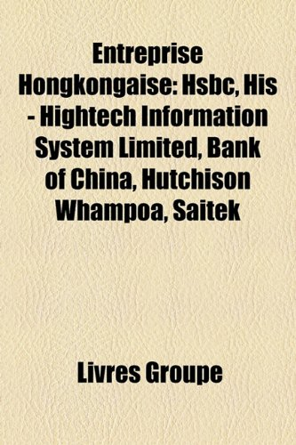 entreprise-hongkongaise-hsbc-his-hightech-information-system-limited-bank-of-china-hutchison-whampoa