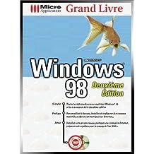 Grand livre Windows 98, 2e édition