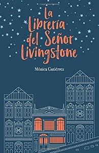 La librería del señor Livingstone par Mónica Gutiérrez