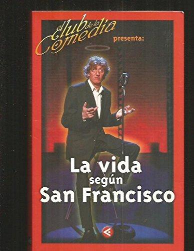 (+video) Vida Segun San Francisco, La - El Club De La Comedia