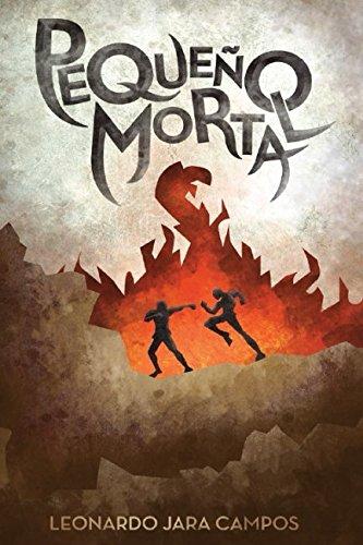 Pequeño Mortal (La Historia de Leo Terre) por Leonardo Jara Campos