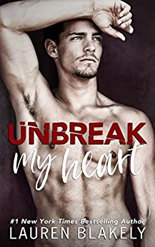 Unbreak My Heart (English Edition)
