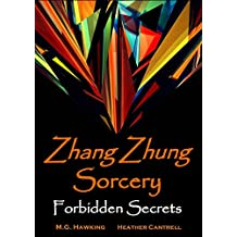 Zhang Zhung Sorcery, The Forbidden Secrets (English Edition)