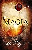 Magia (Em Portuguese do Brasil) - Rhonda Byrne