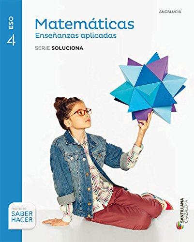 Matematicas aplicadas serie soluciones 4 eso saber hacer