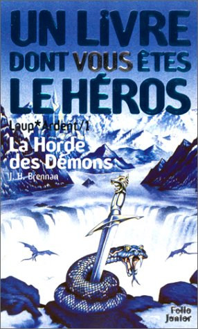 Loup ardent, tome 1 : La Horde des démons