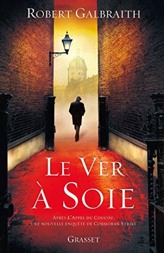 Le ver à soie : roman - traduit de l'anglais par Florianne VIdal (Grand Format)