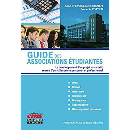 Guide des associations étudiantes: Le développement d'un projet associatif, source d'enrichissement personnel et professionnel