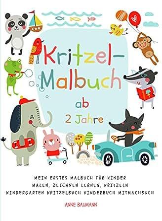 Kritzel-Malbuch ab 2 Jahre Mein erstes Malbuch für Kinder Malen ...