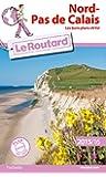 Guide du Routard Nord-Pas de Calais 2015/2016