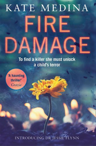 fire-damage-a-gripping-thriller-that-will-keep-you-hooked-a-jessie-flynn-crime-thriller-book-1
