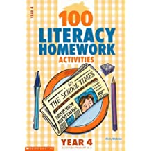 100 Literacy Homework Activities for Year 4