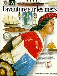 L'aventure sur les mers