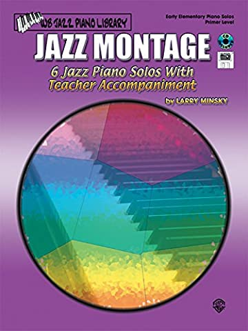 Jazz Montage: Primer Level, Book, CD & General MIDI Disk (WB Jazz Piano Library)