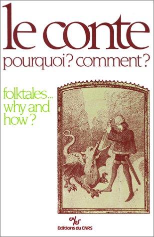 Conte. Pourquoi ? Comment ? : Folktales. Why and How ? (bilingue français/anglais)
