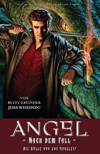 ANGEL Nach dem Fall, Bd. 1: Die Hölle von Los Angeles! -