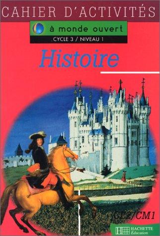 A monde ouvert : histoire, CE2. Cahier d'exercices par Nembrini