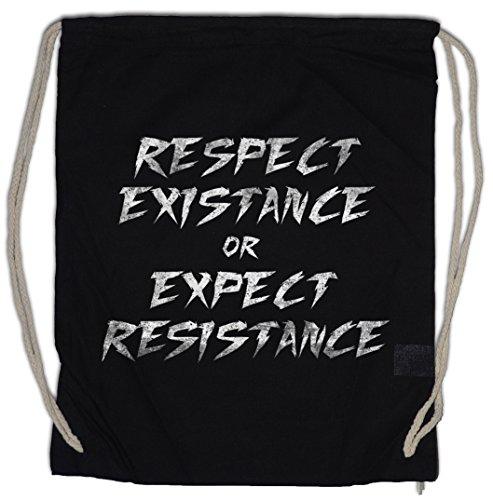 Urban Backwoods Respect EXISTANCE OR Expect Resistance Turnbeutel Sporttasche Widerstand Existenz respektieren Human Rights Humanismus Revolution Anonymous Social Punk Anarchy -
