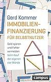 Immobilienfinanzierung für Selbstnutzer: Geld sparen und Fehler vermeiden beim Kauf