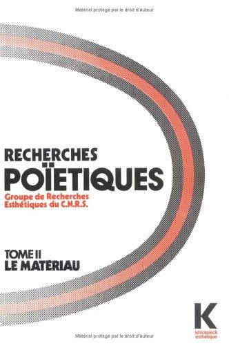 Recherches Poietiques. Tome 2: 16 Etudes Originales (Collection D'Esthetique) par Not Available