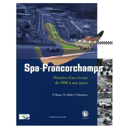 Spa-Francorchamps : Histoire d'un circuit de 1896 à nos jours