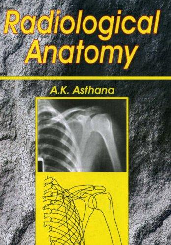 Radiology Anatomy: Volume 1