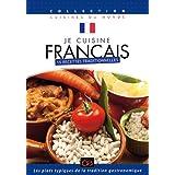Je cuisine français : 15 recettes traditionnelles