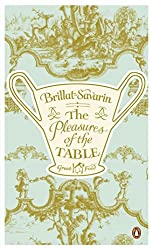 The Pleasures of the Table