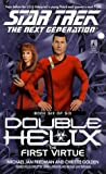 The First Virtue (Star Trek Next Generation: Double Helix)