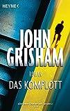 Die besten John Grisham amerikanischen Mysteries - Das Komplott: Roman Bewertungen