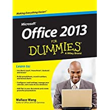 MICROSOFT OFFICE 2013 FOR DUMMIES by WALLACE WANG
