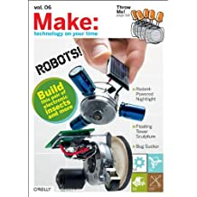 MAKE Vol. 06: Technology on Your Time (Make: Technology on Your Time)