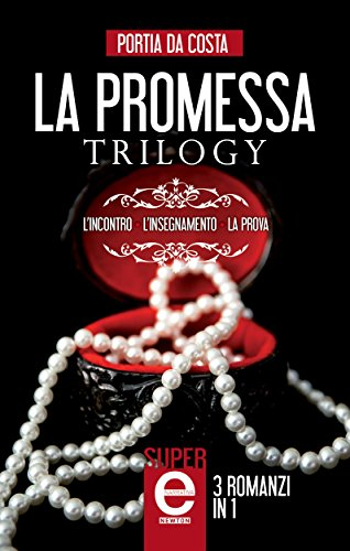 La promessa Trilogy (eNewton Narrativa) (Italian Edition)
