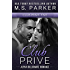 Club Prive Part 5: Alpha Billionaire Romance
