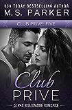 Club Prive Book 5: Alpha Billionaire Romance (English Edition)