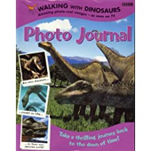 Walking with Dinosaurs: : Photo Journal :