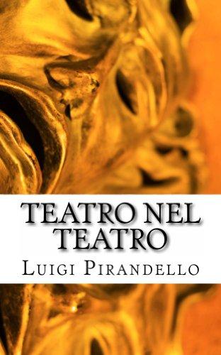 Moda Sera (Teatro nel teatro: Sei personaggi in cerca d'autore - Ciascuno a suo modo - Questa sera si recita a soggetto (Italian Edition))
