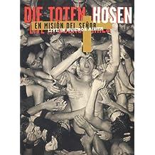 Die Toten Hosen - En Mision Del Senior: Live in Buenos Aires